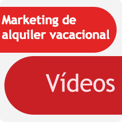 Marketing de alquiler vacacional: videos