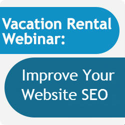 Vacation Rental SEO Webinar